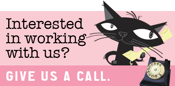 work with fat cat - give us a call
